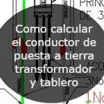 Como calcular el conductor de puesta a tierra
