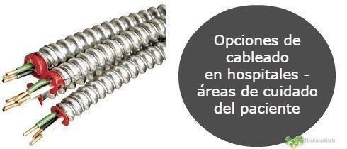 Opciones de cableado en hospitales - reas de cuidado del paciente