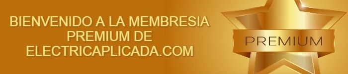 BIENVENIDO MEMBRESIA PREMIUM ELECTRICAPLICADA.COM